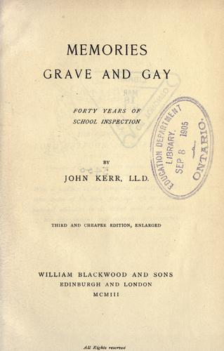 Memories grave and gay by Kerr, John