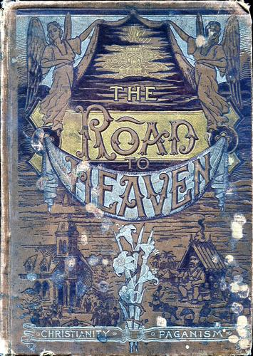 The road to heaven by Waldo Messaros