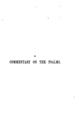 A commentary on the Psalms, by J.M. Neale (and R.F. Littledale). 4 vols. [and] Index by John Mason Neale , Richard Frederick Littledale