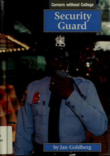 Security guard by Jan Goldberg