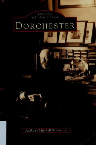 Dorchester by Anthony Mitchell Sammarco