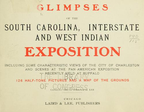 Glimpses of the South Carolina, interstate and West Indian exposition by