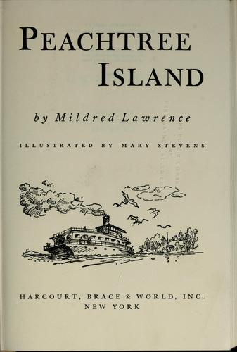 Peachtree Island by Mildred Lawrence