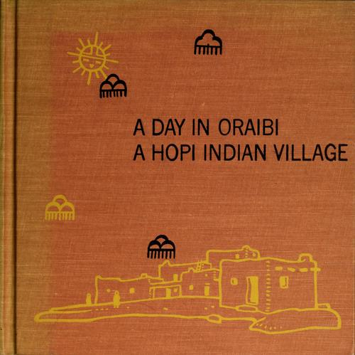 A day in Oraibi by Harry Clebourne James