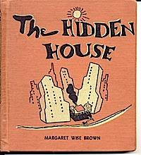 The Hidden House by Margaret Wise Brown