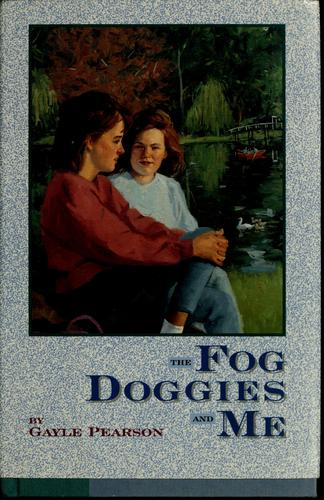 The fog doggies and me by Gayle Pearson