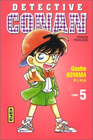 Détective Conan, tome 5 by Gosho Aoyama