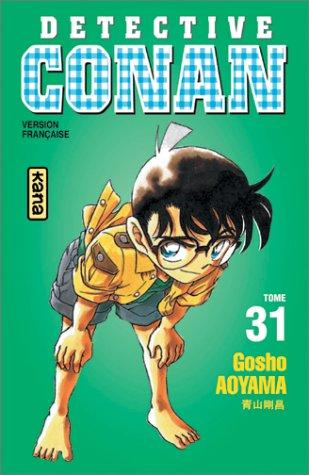 Détective Conan, tome 31 by Gosho Aoyama