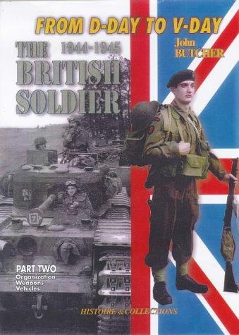 The British Tommy in North-west Europe, 1944-1945 by Jean Bouchery