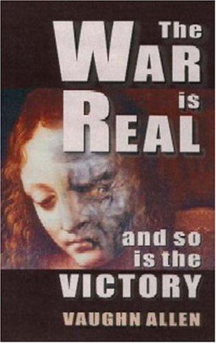 The war is real by Vaughn Allen