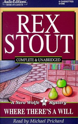 Where There's a Will (Stout, Rex) by Rex Stout