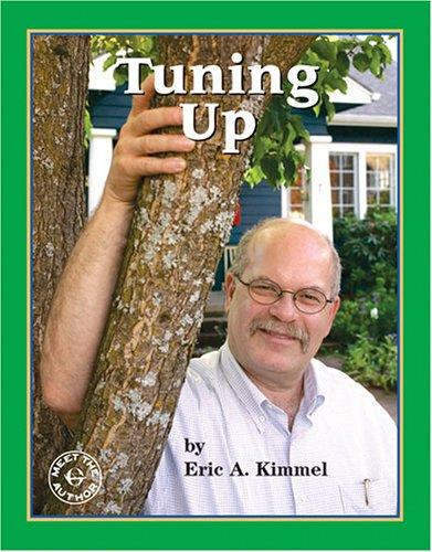 Tuning up by Eric A. Kimmel
