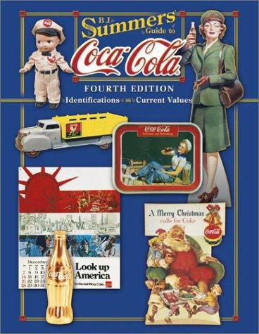 B.J. Summers' guide to Coca-Cola