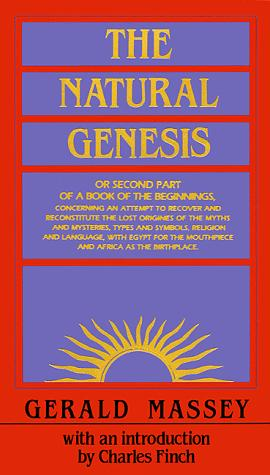 The Natural Genesis by Gerald Massey