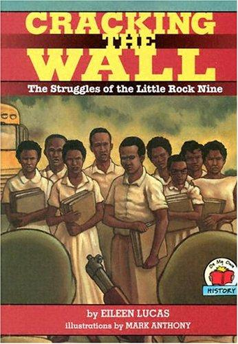 Cracking the Wall by Eileen Lucas