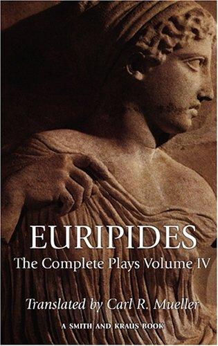 The  complete plays by Euripides