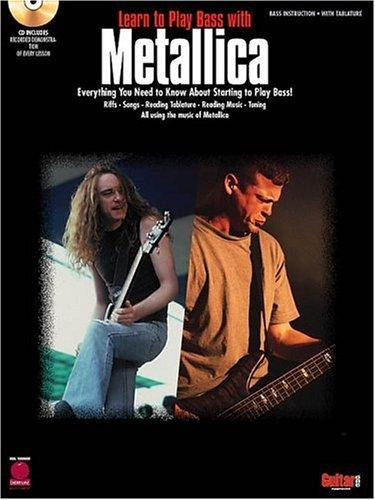 LEARN TO PLAY BASS WITH      METALLICA BASS INSTRUCTION   BK/CD (Cherry Lane) by Metallica