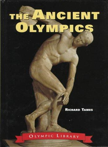Ancient Olympics by Richard Tames