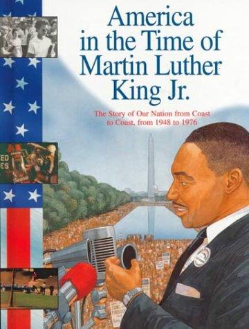 America in the time of Martin Luther King, Jr.