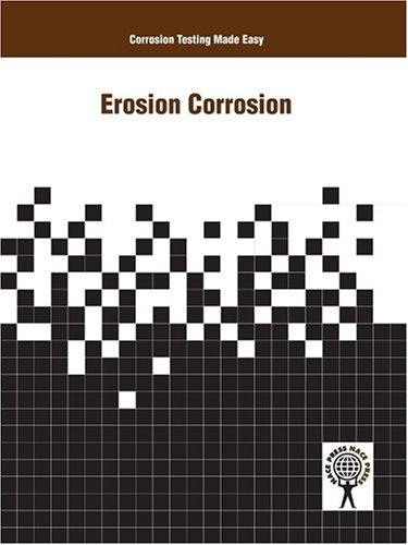 Corrosion Testing Made Easy by Pierre R. Roberge