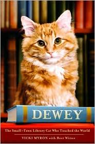 Image 0 of Dewey: The Small-Town Library Cat Who Touched the World