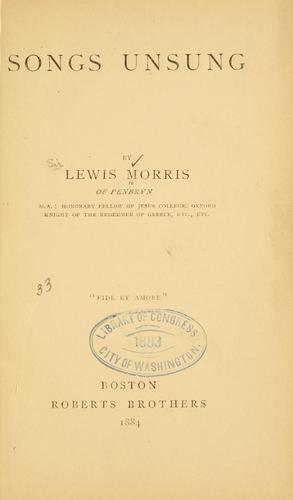 Songs unsung by Morris, Lewis Sir