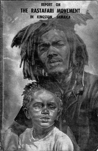 Report on the Rastafari movement in Kingston, Jamaica (1960 edition)   Open Library
