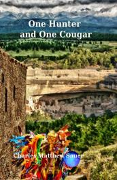 One Hunter and One Cougar by Charles Matthew Sauer
