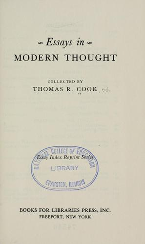 Essays in modern thought by Thomas R. Cook