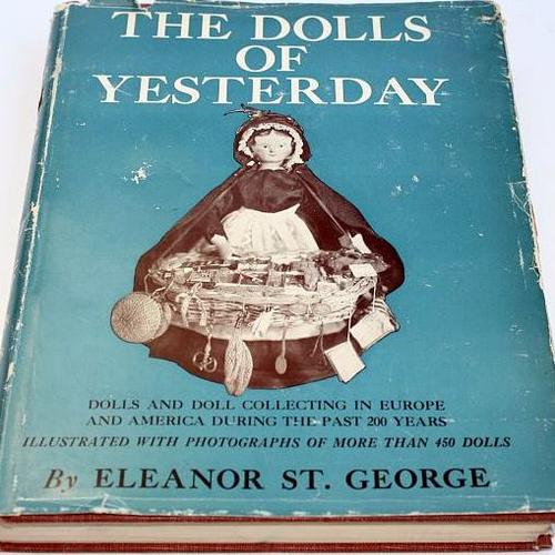 The dolls of yesterday by St. George, Eleanor.