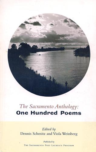 The Sacramento anthology by edited by Dennis Schmitz and Viola Weinberg.