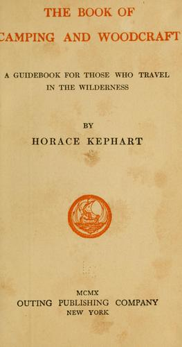 The book of camping and woodcraft by Kephart, Horace