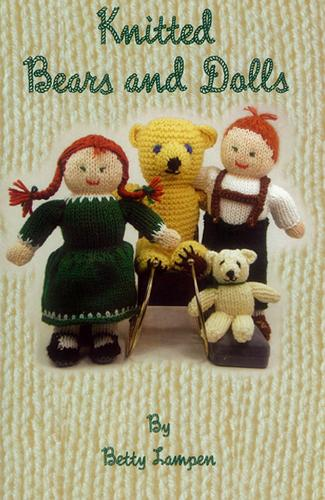 Knitted Bears & Dolls Book 1 by Betty Lampen