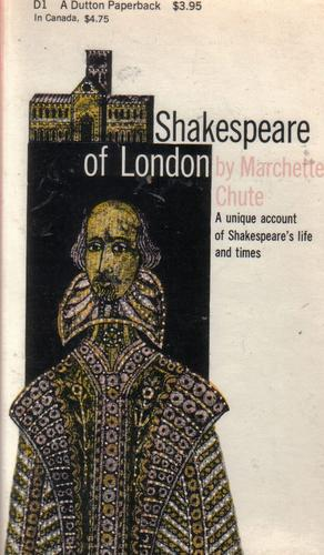 Shakespeare of London by Marchette Chute
