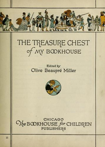 The treasure chest of my bookhouse by Olive Beaupré Miller
