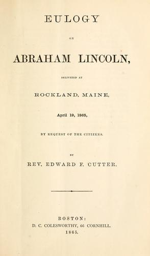 Eulogy on Abraham Lincoln by Edward F. Cutter