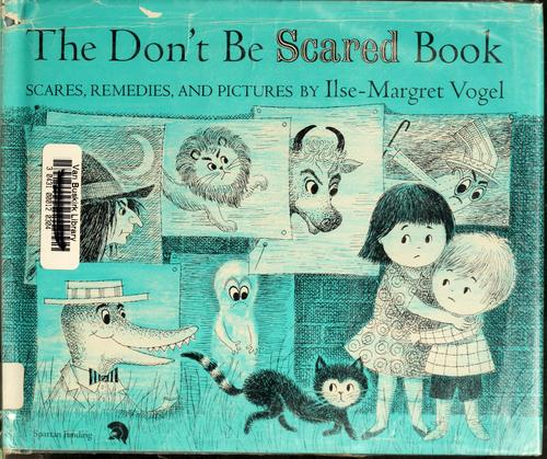 The don't be scared book by Ilse Margret Vogel