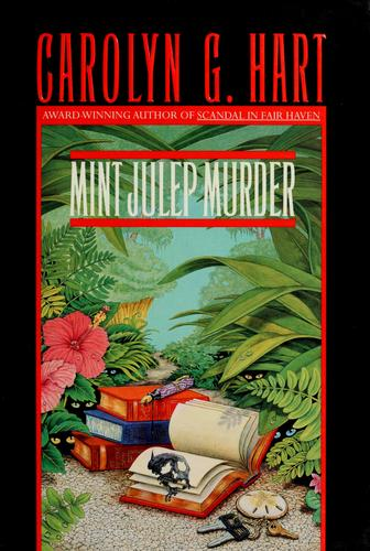 Mint julep murder by Carolyn G. Hart