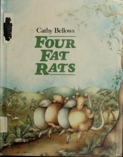Four fat rats by Cathy Bellows