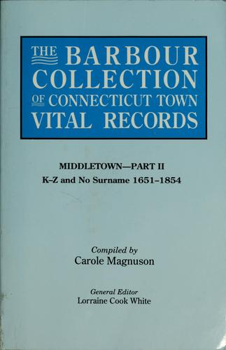 The Barbour collection of Connecticut town vital records by