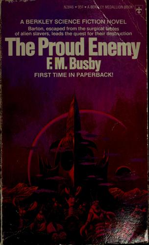 The proud enemy by F. M. Busby