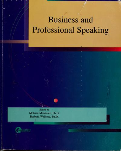 Business and professional speaking by Melissa Manassee