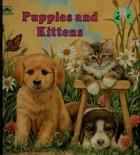 Puppies and kittens by Fran Manushkin
