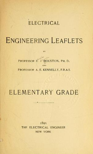 Electrical engineering leaflets by Edwin J. Houston