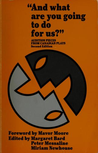 And What are You Going to Do for Us? by Margaret Bard, Peter Messaline, Miriam Newhouse