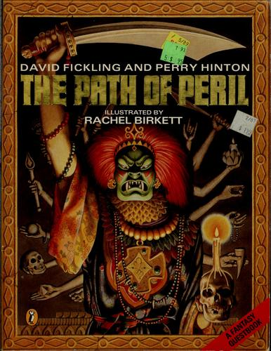 The path of peril by David Fickling