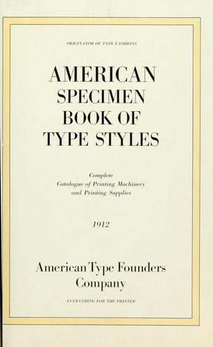 American specimen book of type styles by American Type Founders Company.