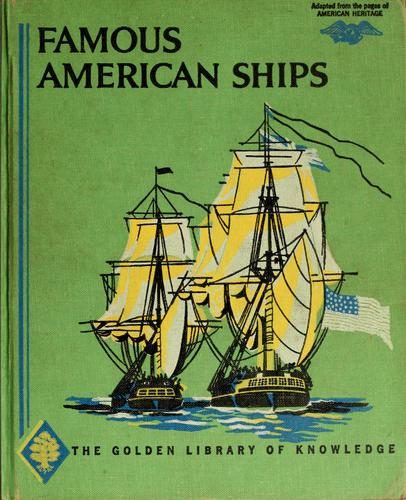 Famous American ships by Walter Franklin