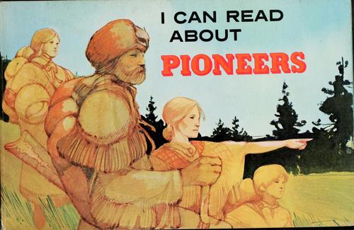 I can read about pioneers by Corinne J. Naden