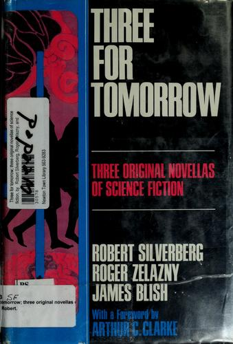Three for tomorrow by Robert Silverberg